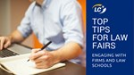 Top tips for law fairs: engaging with firms and law schools